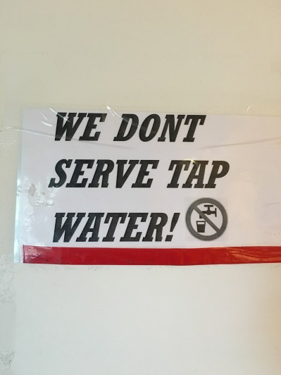 We don't serve tap water